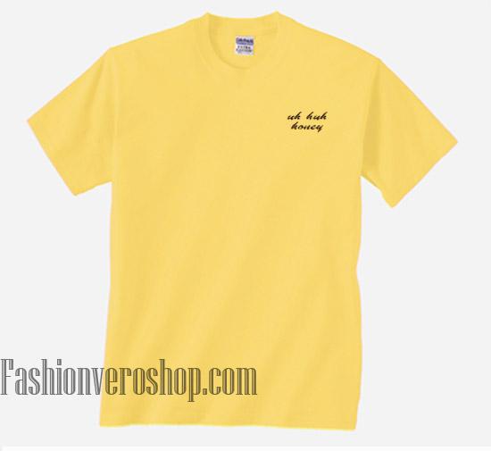 0adcc0cf9 Uh Huh Honey Yellow Unisex adult T shirt