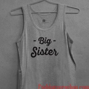 Big Sister Tank top