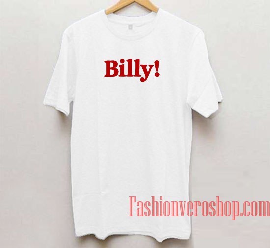 Billy Unisex adult T shirt