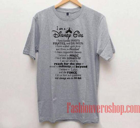 I Am A Disney Girl Unisex adult T shirt