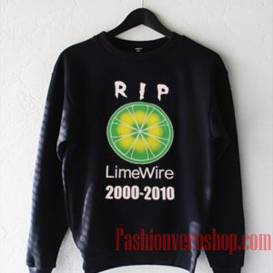 RIP Lime Wire Sweatshirt