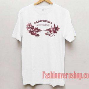 Sadifornia Unisex adult T shirt