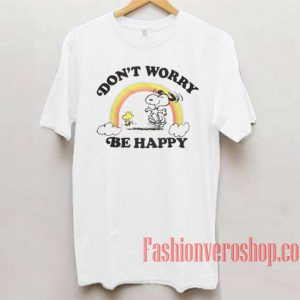Snoopy Don't Worry Unisex adult T shirt