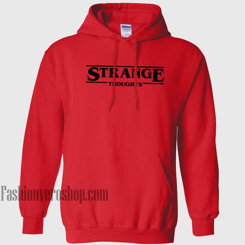 Strange Thoughts HOODIE - Unisex Adult Clothing
