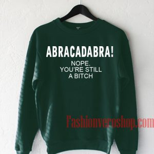 Abracadabra Dark Green Sweatshirt