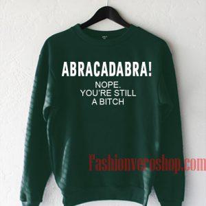 Abracadabra Dark Green Sweatshirt