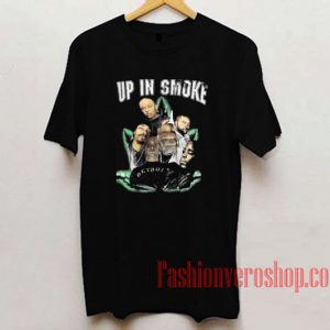 Up in Smoke Unisex adult T shirt