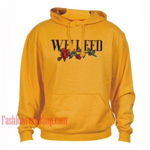 Well Fed Rose HOODIE - Unisex Adult Clothing