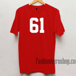 61 Number Unisex adult T shirt
