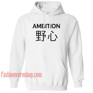 Ambition Japan HOODIE - Unisex Adult Clothing