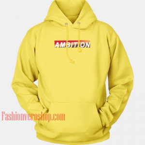 Ambition Yellow HOODIE - Unisex Adult Clothing
