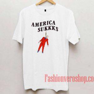America Sukkks Unisex adult T shirt