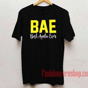 BAE Best Auntie Ever Unisex adult T shirt