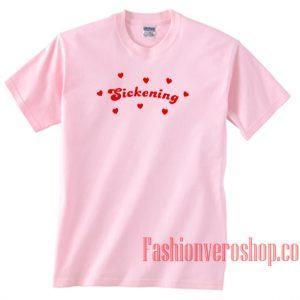 Sickening Loves Light Pink Unisex adult T shirt