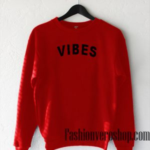 Vibes Red Sweatshirt