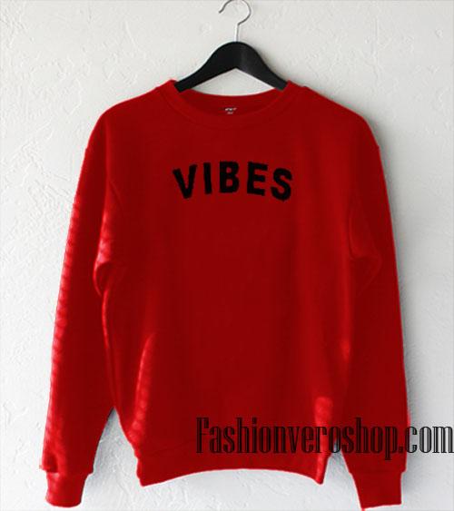 Vibes Red Sweatshirt