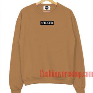 Wicked Brown Sweatshirt