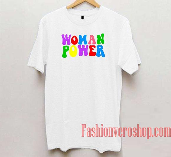 Woman Power Unisex adult T shirt