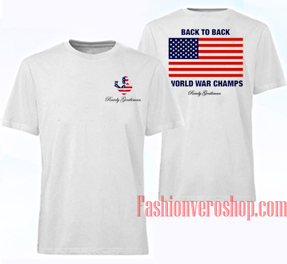 91337a672 Back to Back World War Champs Unisex adult T shirt