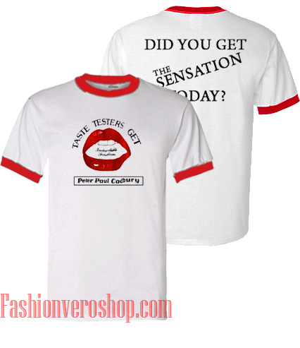 Did You Get The Sensation Today Ringer Unisex adult T shirt