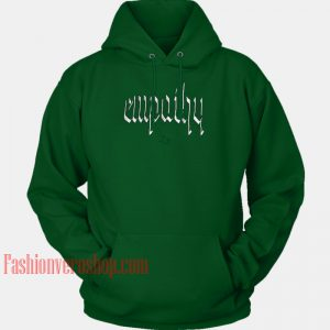 Empathy Green HOODIE - Unisex Adult Clothing