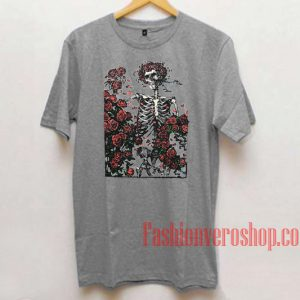 Skeleton and roses Grateful Dead Unisex adult T shirt