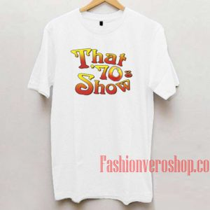 That '70s Show Unisex adult T shirt