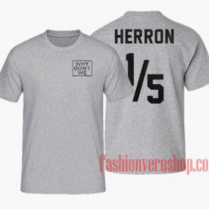 Why Don't We Herron Unisex adult T shirt