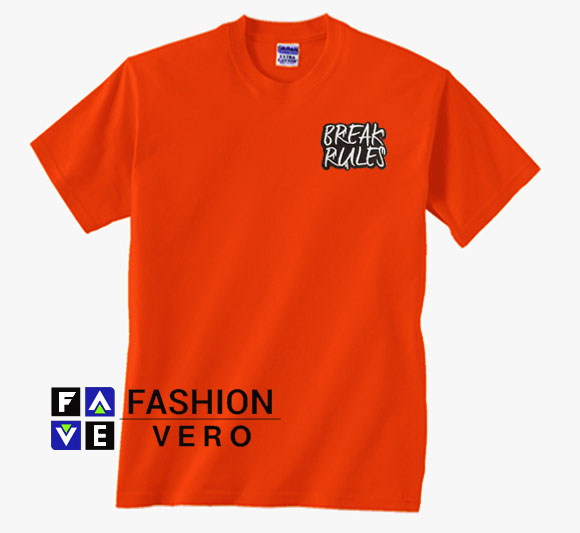 Break Rules Red Orange Unisex Adult T Shirt