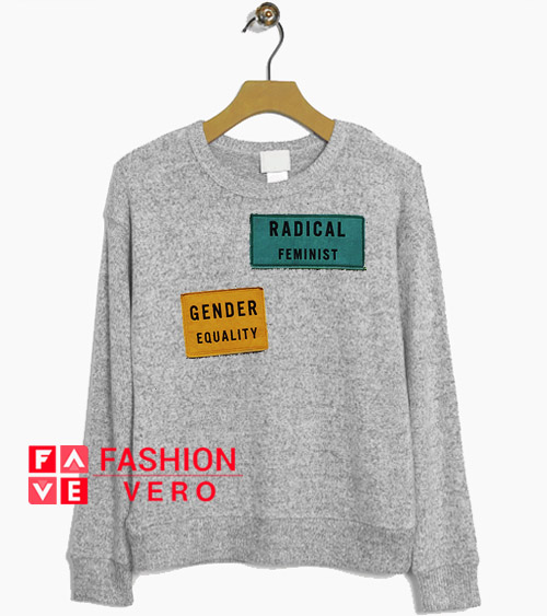 Gender Equality Radical Feminist Printed Sweatshirt