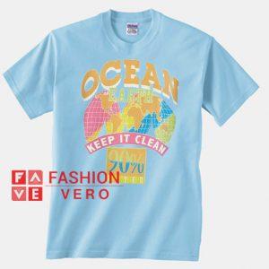 Ocean Earth Keep It Clean Unisex adult T shirt