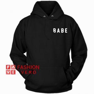 Babe HOODIE - Unisex Adult Clothing