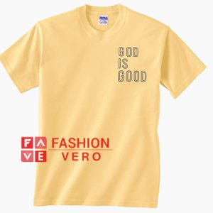 God Is Good Bright Yellow Unisex adult T shirt