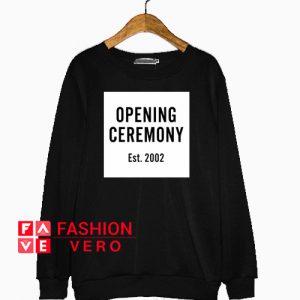 Opening Ceremony Est.2002 Sweatshirt