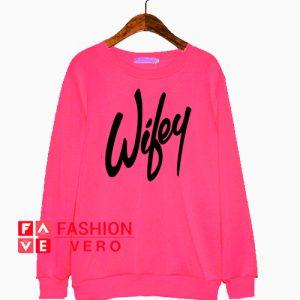 Wifey Hot Pink Sweatshirt