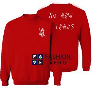 No New Friends Drake 6 God Sweatshirt