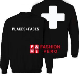 Places Faces Sweatshirt