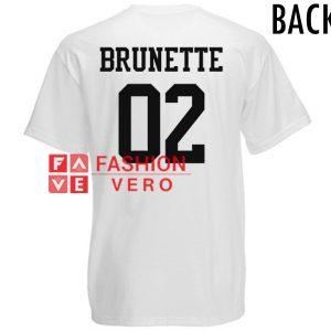 7cd7b9ab Brunette 02 Unisex adult T shirt