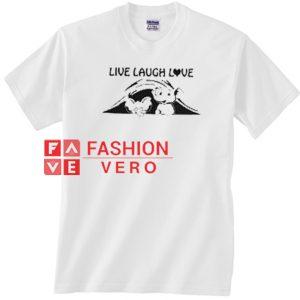 Live Laugh Love Elephant Version Unisex adult T shirt
