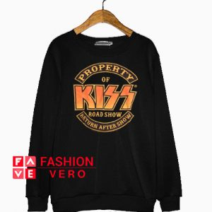 Property Of Kiss Roadshow Sweatshirt