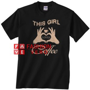 This Girl loves Coffee in heart Unisex adult T shirt