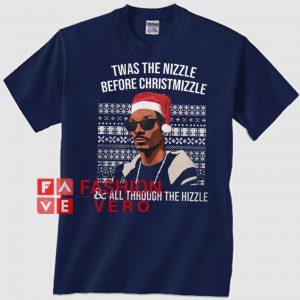 Snoop Dogg Twas The Nizzle Before chrismizzle Unisex adult T shirt