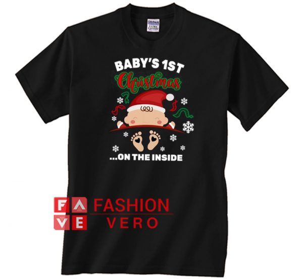 Baby's 1st Christmas on the inside pregnant Unisex adult T shirt