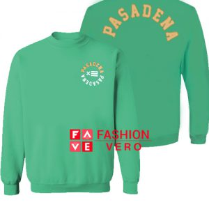Pasadena Green Sweatshirt
