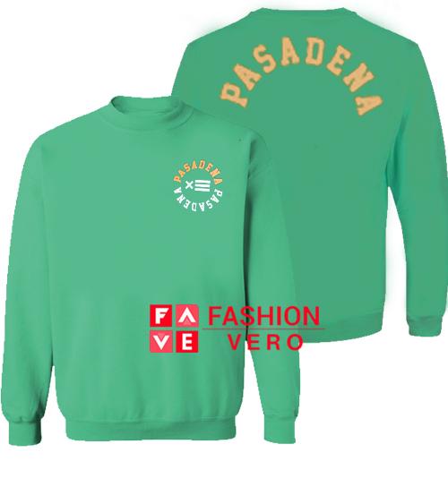 Pasadena Green Sweatshirt