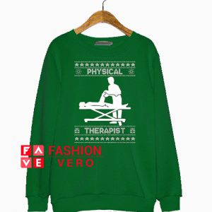 Physical therapis Sweatshirt