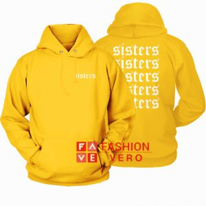 Sisters Gold Yellow HOODIE - Unisex Adult Clothing