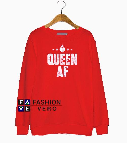 Queen AF Sweatshirt