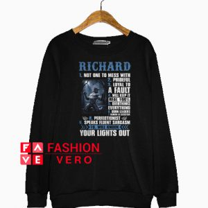 Richard Your Lights Out Sweatshirt