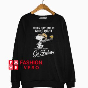 Snoopy when nothing is going right go fishing Sweatshirt